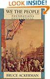 We the People, Volume 1: Foundations (We the People (Harvard))