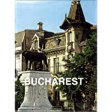 Bucarest (Great Cities)