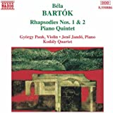 Bartok: Rhapsodies Nos. 1 And 2 / Piano Quintet