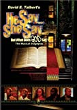 David E. Talbert's He Say She Say . . . But What Does God Say?