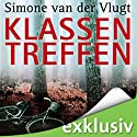 Klassentreffen Hörbuch von Simone van der Vlugt Gesprochen von: Tanja Geke