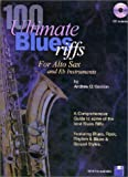 100 Ultimate Blues Riffs for Eb (alto) Saxophone Book/audio CD