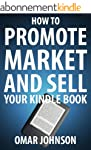 How To Promote Market And Sell Your K...