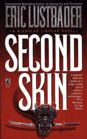 Second Skin : A Nicholas Linnear Novel, ERIC LUSTBADER