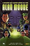 echange, troc Alan Moore, Collectif - L'univers des super-héros DC