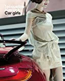 img - for Jacqueline Hassink: Car Girls book / textbook / text book
