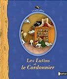 Les Lutins Et Le Cordonnier (French Edition)