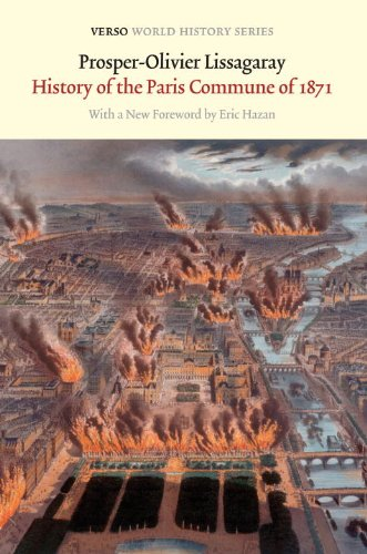 The History of the Paris Commune of 1871 (Verso World History Series) PDF
