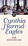The Restless Sea (Morland Dynasty) (0316861049) by Harrod-Eagles, Cynthia