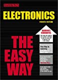 Electronics the Easy Way (Barrons E-Z)