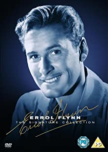 Errol Flynn - Signature Collection Box Set (Dive Bomber, They Died With Their Boots On, The Seahawk, The Private Lives of Elizabeth and Essex, Dodge City, Captain Blood) [DVD]