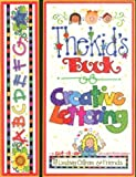 Kid's Book of Creative Lettering