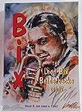 Bix: The Leon Bix Beiderbecke Story