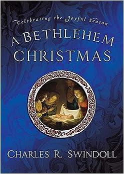A Bethlehem Christmas: Celebrating the Joyful Season ...