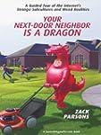 Your Next-Door Neighbor Is a Dragon (...