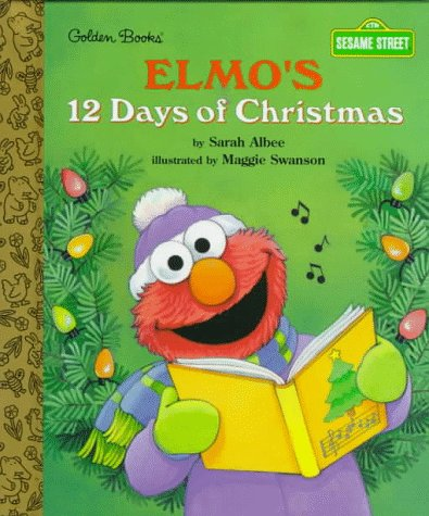 Elmo's 12 Days of Christmas (Little Golden Storybook)