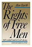 The Rights of Free Men (0394527178) by Barth, Alan