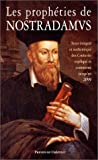 echange, troc Nicolas Bonnal - Les Prophéties de Nostradamus