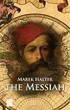 The Messiah (1592642160) by Marek Halter