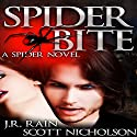 Spider Bite: A Vampire Thriller (The Spider Trilogy Book 3) (       UNABRIDGED) by J.R. Rain, Scott Nicholson Narrated by Bob Dunsworth