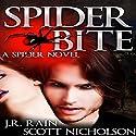 Spider Bite: A Vampire Thriller (The Spider Trilogy Book 3) (       UNABRIDGED) by J.R. Rain, Scott Nicholson Narrated by Bob Dunsworth