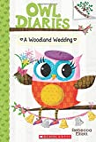 img - for A Woodland Wedding: A Branches Book (Owl Diaries #3) book / textbook / text book