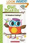 Owl Diaries #3: A Woodland Wedding: A...