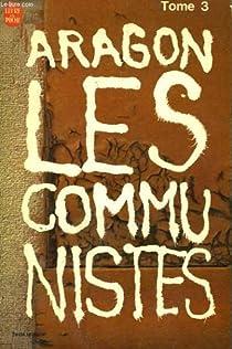 Le Monde r�el (5) : Les Communistes (t. 3) par Aragon