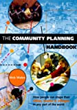 cover of The Community Planning Handbook: How People Can Shape Their Cities, Towns and Villages in Any Part of the World
