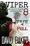 img - for VIPER 8 -THE PIT OF HELL: An Elite 'Black Operations' Squad book / textbook / text book