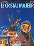 img - for Altor, tome 1 : Le Cristal majeur (French Edition) book / textbook / text book