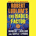 The Hades Factor: A Covert-One Novel (       UNABRIDGED) by Robert Ludlum, Gayle Lynds Narrated by Michael Prichard
