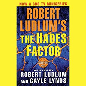 The Hades Factor: A Covert-One Novel | [Robert Ludlum, Gayle Lynds]