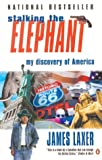 img - for Stalking the Elephant : My Discovery of America book / textbook / text book
