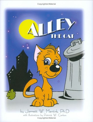 Alley The Cat Jarrett Mentink