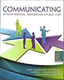 img - for Communicating In Your Personal, Professional & Public Lives book / textbook / text book