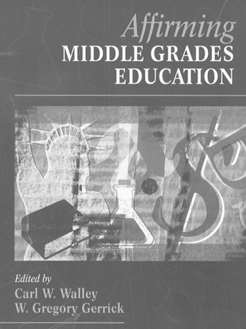 Affirming Middle Grades Education