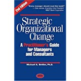 Strategic Organizational Change, Second Edition ~ Michael A. Beitler