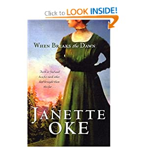 """When Breaks the Dawn"" by Janette Oke :Book Review"