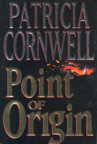 Point of Origin, Cornwell,Patricia Daniels