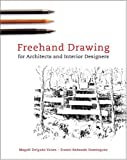 Freehand Drawing for Architects and Interior Designers - 0393731790