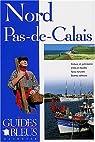 Guides bleus. Nord-Pas-de-Calais