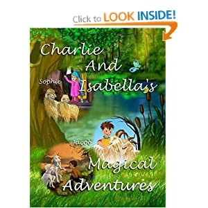 Charlie And Isabella's Magical Adventures. This is the compendium story about the adventures of two Angora goats, who leave their home in the Golden Berry Glen. Engaging and delightfully illustrated.