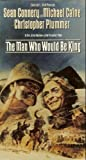 The Man Who Would Be King [VHS] [1975]