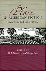 Place In American Fiction: Excursions And Explorations