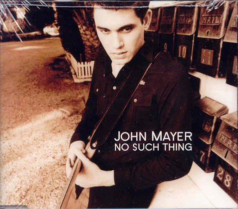 John Mayer - No Such Thing - Zortam Music