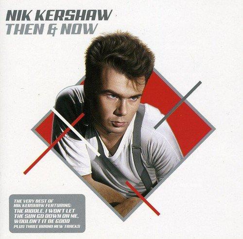 Nik Kershaw - Now That