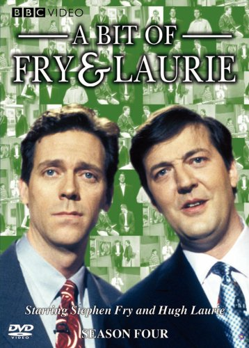 A Bit Of Fry And Laurie A Bit of Fry and Laurie