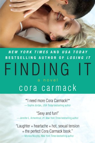 Finding It (Losing It) by Cora Carmack