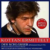 Der Schlosser (Kottan ermittelt - Kriminalrätsel 23) | Helmut Zenker